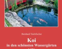 Koi in den schönsten Wassergärten   von Bernhard Teichfischer