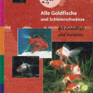 Alle Goldfische und Schleierschwänze