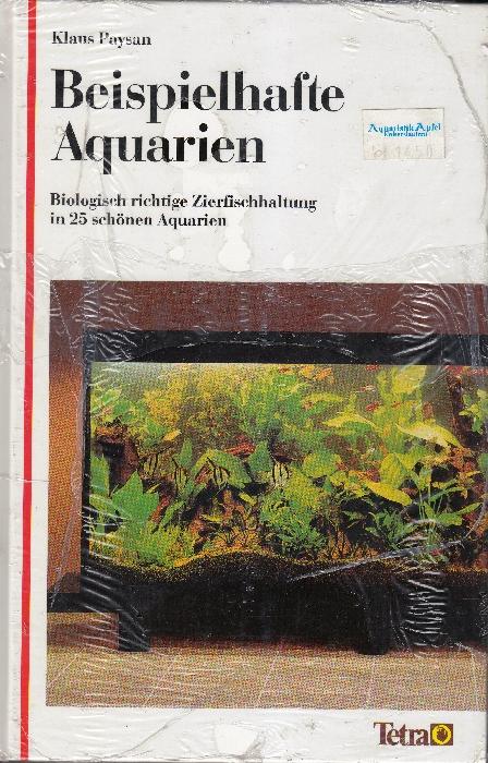 Beispielhafte Aquarien von Klaus Paysan