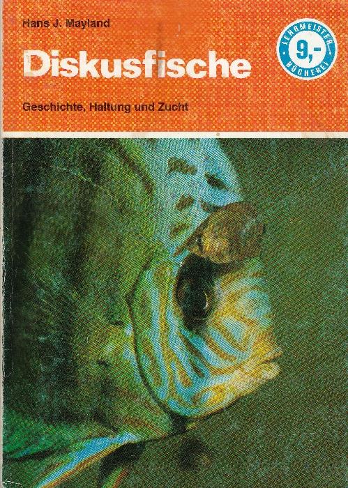 Diskusfische, 1. Auflage von Hans J. Mayland