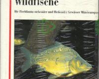 Einheimische Wildfische