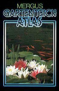 Mergus, Gartenteich Atlas, Taschenbuch