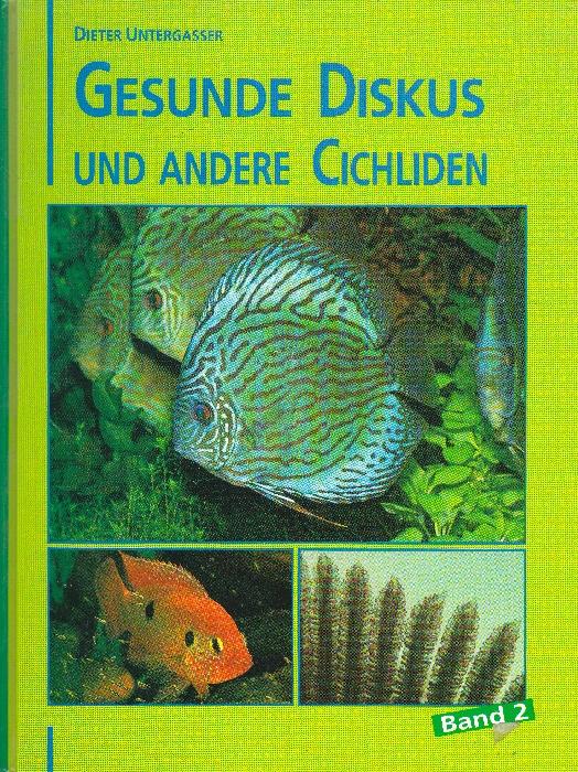 Gesunde Diskus und andere Großcichliden Bd 2