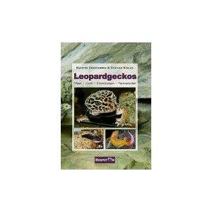 Leopardgeckos von Karsten Gießhammer & Gunther Köhler