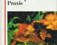 Neue Wasserpflanzenpraxis, 1.-3. Auflage