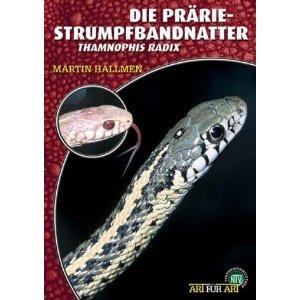 Die Prärie-Strumpfbandnatter, Thamnophis radix
