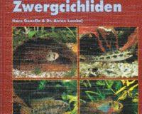 Zwergcichliden von Hans Gonella & Dr. Anton Lamboj