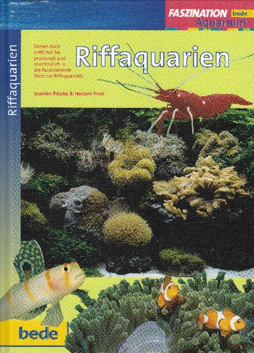 Riffaquarien von Joachim Fritsche & Herbert Fink