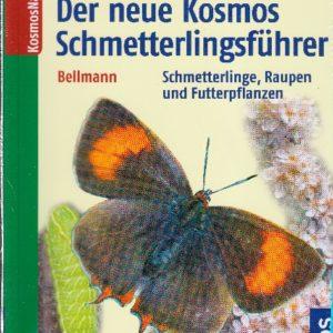 Der neue Kosmos Schmetterlingsführer: Schmetterlinge, Raupen und Futterpflanzen von Heiko Bellmann