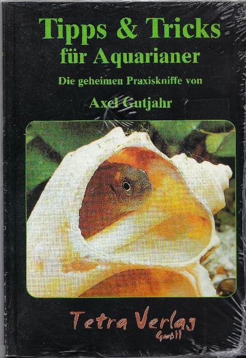 Tipps & Tricks für Aquarianer